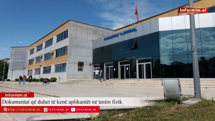 Fakulteti Edukimit Fizik në Elbasan/ Dokumentat që duhet të kenë aplikantët në testin fizik